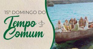 Celebrar em família: roteiro para o 15º Domingo Comum