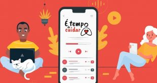 """Campanha """"É tempo de cuidar"""" lança série de áudio-reportagens"""