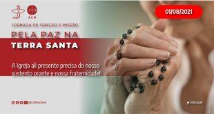 Jornada de Oração e Missão dedicada à Paz na Terra Santa