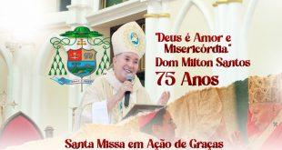 Acompanhe ao vivo transmissão Santa Missa (75 anos ) de Dom Milton Santos