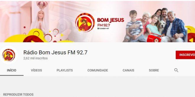 Rádio Bom Jesus  FM 92,7 agora no you tube